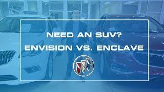 Compare the Buick Envision vs Enclave