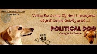 Political Dog - A Telugu Short Film