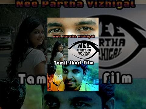 Nee Partha Vizhigal - Romantic Tamil Short Film - Redpix Short Films