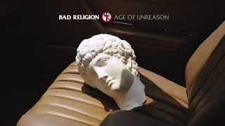 "Bad Religion - ""Age of Unreason"" (Full Album Stream)"