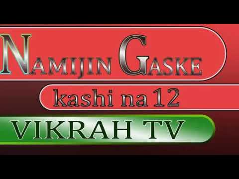 Download NAMIJIN GASKE  kashi na goma sha biyu 12