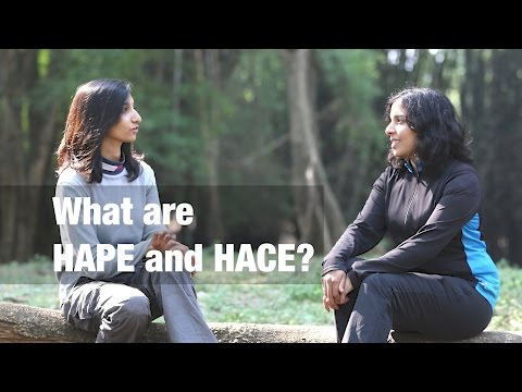 What are HAPE and HACE?
