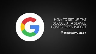Comment installer le Google En un coup d'Œil à l'écran d'accueil widget