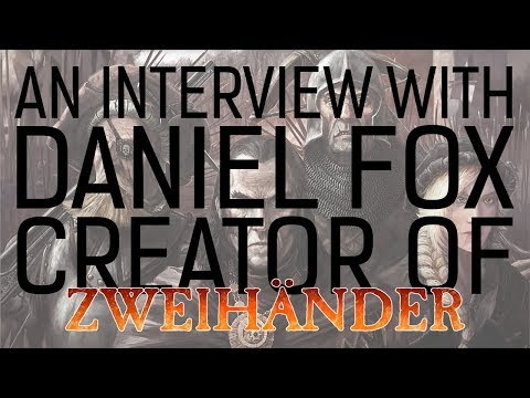Interview with Daniel Fox of Grim & Perilous, Creator of Zweihander