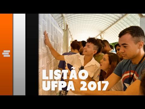 REPÓRTER E | Listão UFPA 2017