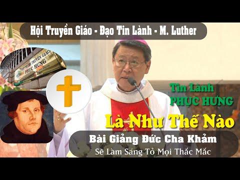 👉 Giải Thích Thế Nào Là TIN LÀNH PHỤC HƯNG | Đức Cha Phêrô Nguyễn Văn Khảm Chia Sẻ Tường Tận Nhất
