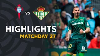 Highlights RC Celta vs Real Betis (0-1)