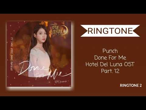 [ringtone]-punch-–-done-for-me-(hotel-del-luna-ost-part-12)-#2-|-download