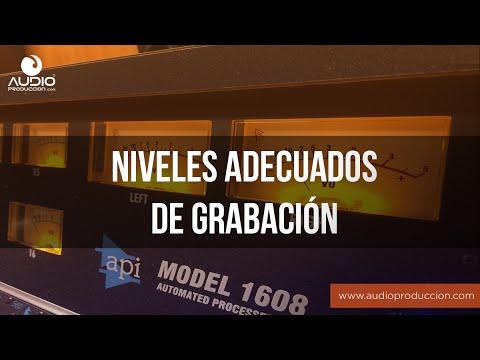 Niveles De Grabación Adecuados - Audioproduccion.com