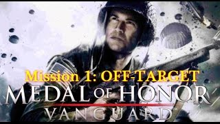 Medal of Honor Vanguard PS2 Full Walkthrough Mission 1 OFF-TARGET