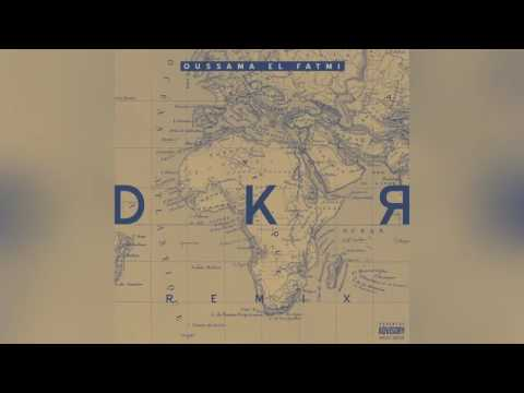 Oussama El Fatmi 2017 - célibataire (Remix) BOoBa  - DKR