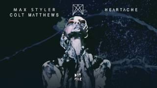 Max Styler & Colt Matthews - Heartache Dim Mak Records