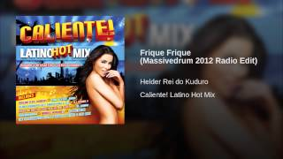 Frique Frique (Massivedrum 2012 Radio Edit)