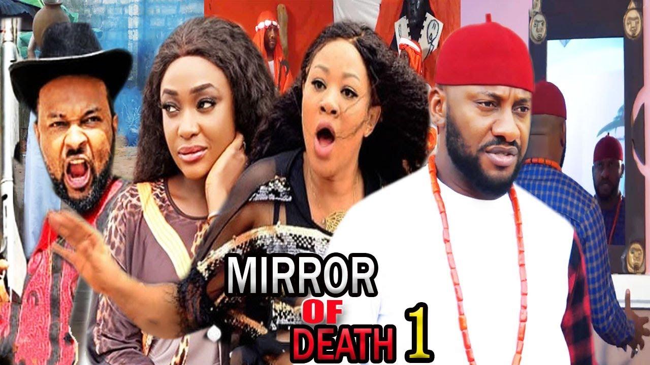 Download Mirror Of Death Season 1 - Yul Edochie & Chigozie Atunanya 2020 Latest Nigerian Nollywood Movie .