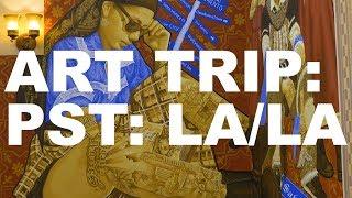 Art Trip: PST: LA/LA | The Art Assignment | PBS Digital Studios