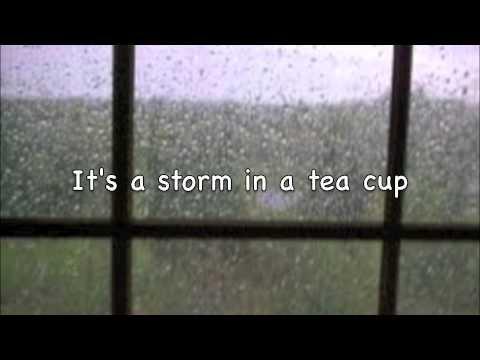 Storm In A Tea Cup (lyric)