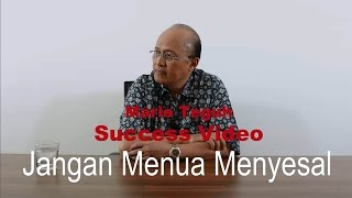 Jangan Menua Menyesal - Mario Teguh Success Video