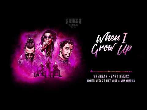 Dimitri Vegas & Like Mike ft. Wiz Khalifa- When I Grow Up (Brennan Heart Remix)