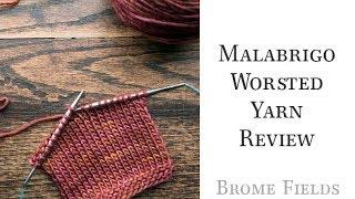 Malabrigo Worsted Yarn Review