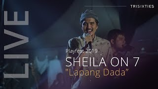 (HD) Lapang Dada by Sheila On 7 - LIVE at Playfest 2019
