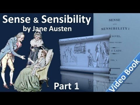 Part 1 - Sense and Sensibility Audiobook by Jane Austen (Chs