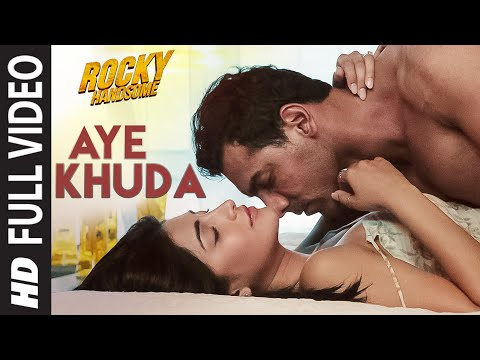 AYE KHUDA Duet Full  Song  ROCKY HANDSOME  John Abraham, Shruti Haasan  TSeries