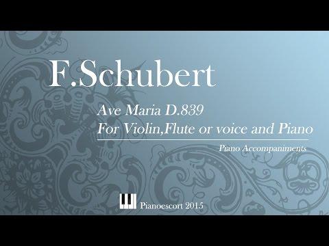 FSchubert  Ave Maria D839  Violin, Flute or Voice and Piano  Piano Accompaniment