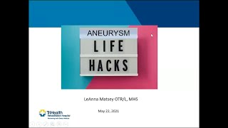 Aneurysm Life Hacks w/ LeAnna Matsey OTR/L, MHS