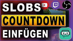 STREAMLABS OBS COUNTDOWN EINFÜGEN | TUTORIAL (2018) | Deutsch / German