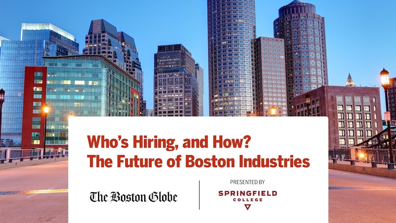 Who's Hiring, and How? The Future of Boston Industries