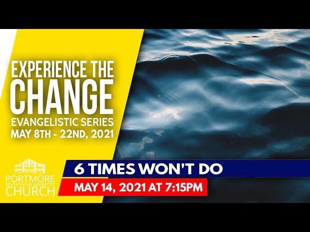 006 - 6 TIMES WON'T DO | PASTOR MICHAEL CHARLES