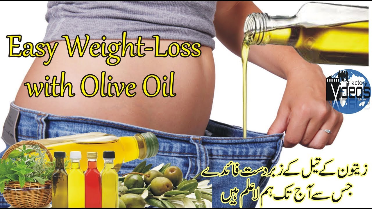 how to weight loss with olive oil - easy weight loss and 15