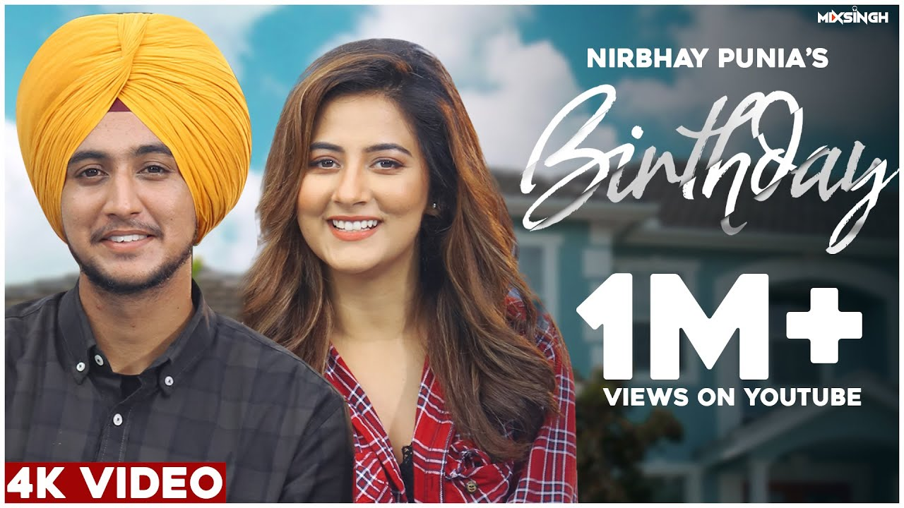 BIRTHDAY (Official Video) Nirbhay Punia | MixSingh | New Punjabi Song 2021 Latest Punjabi Songs 2021