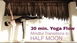 Strong Yoga Flow   Mindful Transitions for Half Moon Lovers
