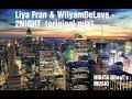 Liya Fran Wilyamdelove 2night Original Mix