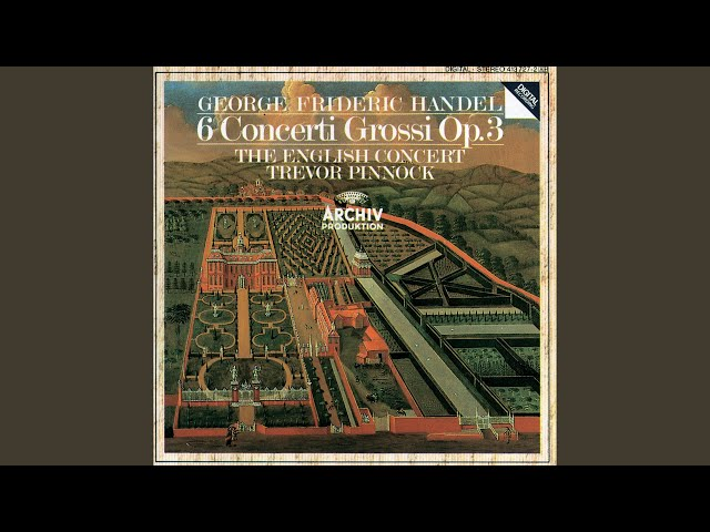 Handel: Concerto grosso In B Flat, Op.3, No.2 HWV 313 - 2. Largo
