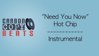 Need You Now - Instrumental / Karaoke (In The Style Of Hot Chip)