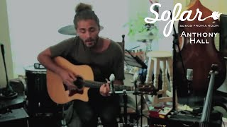 Anthony Hall - Good Morning Sunshine | Sofar Mexico City