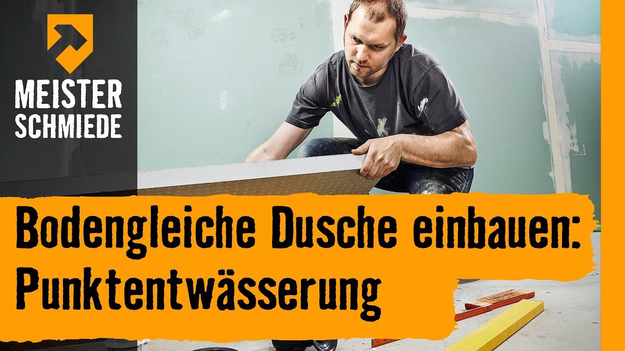 Bodengleiche Dusche Einbauen: Punktentwässerung | Hornbach