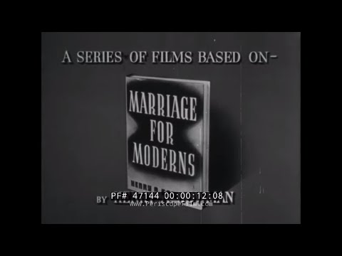 "CLASSIC 1950s MARRIAGE & RELATIONSHIP EDUCATIONAL FILM  ""MARRIAGE: TODAY"" 47144"