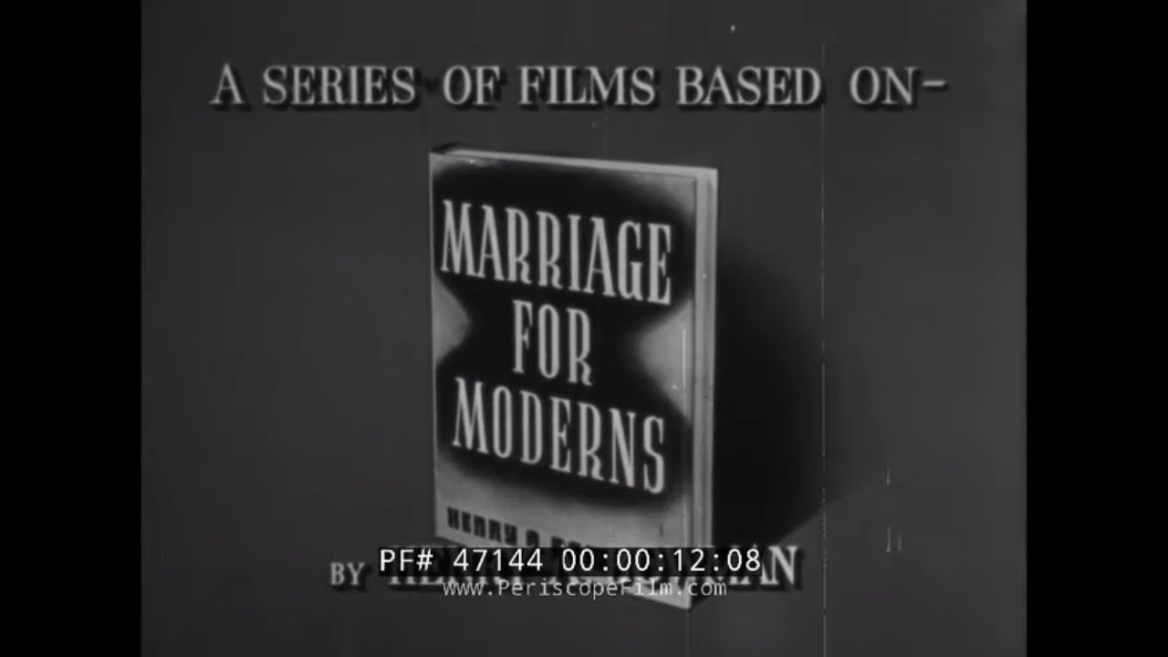 "Download CLASSIC 1950s MARRIAGE & RELATIONSHIP EDUCATIONAL FILM  ""MARRIAGE: TODAY"" 47144"