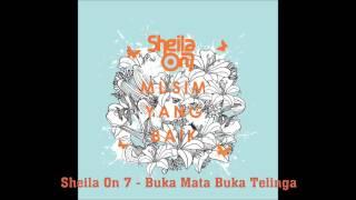 [3.91 MB] Sheila On 7 - buka mata buka telinga