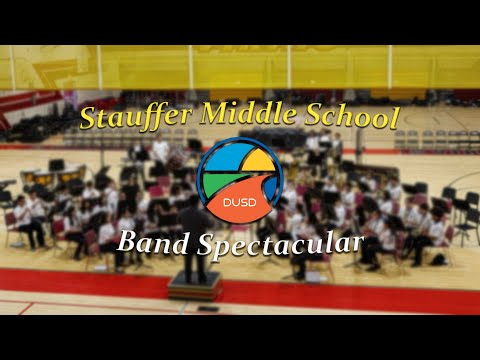 Stauffer Middle School | DUSD Band Spectacular