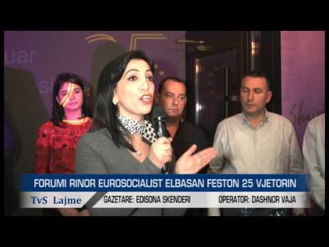 FORUMI RINOR EUROSOCIALIST ELBASAN FESTON 25 VJETORIN