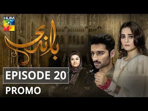 Baandi Episode #20 Promo HUM TV Drama