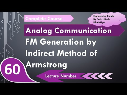 FM Generation By Indirect Method Of Armstrong In Communication Engineering By Engineering Funda