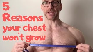5 Reasons Your Chest Won't Grow, Best Chest Fix Workout Video