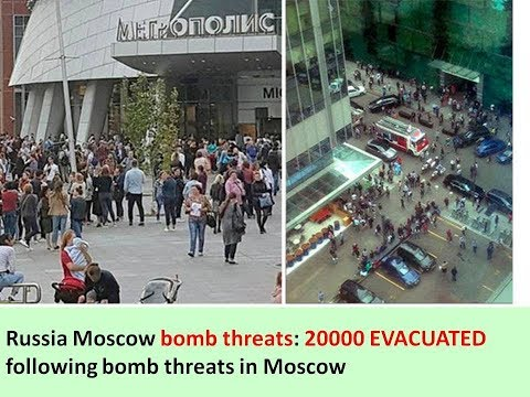 Russia Moscow bomb threats: 20000 EVACUATED following bomb threats in Moscow