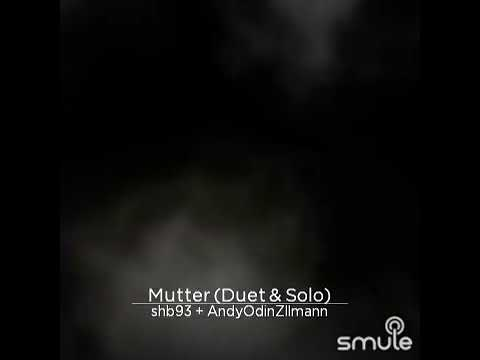 Rammstein---- Mutter / Mother - recorded by Smule Mp3
