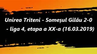 Rezumat: Unirea Triteni - Someșul Gilău 2-0 (16.03.2019)